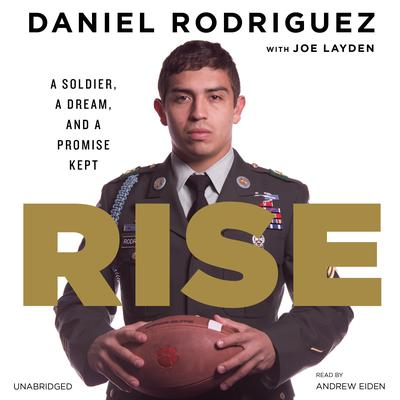 Rise by Daniel Rodriguez audiobook