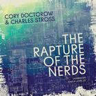 The Rapture of the Nerds by Cory Doctorow, Charles Stross