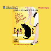 Cat in a Yellow Spotlight by  Carole Nelson Douglas audiobook