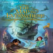 The Map to Everywhere by  Carrie Ryan audiobook