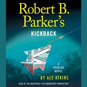 Robert B. Parker's Kickback by  Ace Atkins audiobook