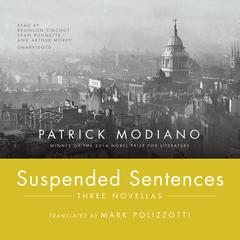 Suspended Sentences by Patrick Modiano audiobook