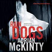 Rain Dogs by  Adrian McKinty audiobook
