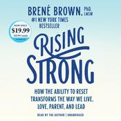 Rising Strong by  Brené Brown PhD, LMSW audiobook
