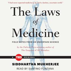 The Laws of Medicine by Siddhartha Mukherjee audiobook