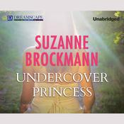 Undercover Princess by  Suzanne Brockmann audiobook