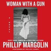 Woman With a Gun by  Phillip Margolin audiobook