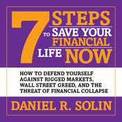 7 Steps to Save Your Financial Life Now by  Daniel R. Solin audiobook