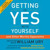 Getting to Yes with Yourself by  William Ury audiobook