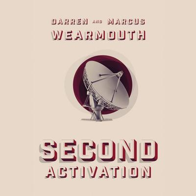 Second Activation by Darren Wearmouth audiobook