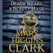 Death Wears a Beauty Mask and Other Stories by  Mary Higgins Clark audiobook