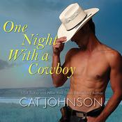 One Night With a Cowboy by  Cat Johnson audiobook
