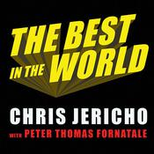 The Best in the World by  Chris Jericho audiobook