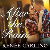 After the Rain by  Renée Carlino audiobook