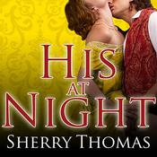 His at Night by  Sherry Thomas audiobook