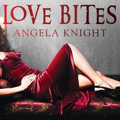 Love Bites by  Angela Knight audiobook