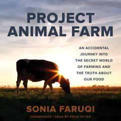 Project Animal Farm by Sonia Faruqi audiobook