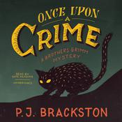Once upon a Crime by  P. J. Brackston audiobook