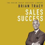 Sales Success by  Brian Tracy audiobook