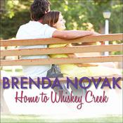 Home to Whiskey Creek by  Brenda Novak audiobook