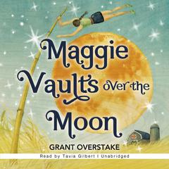 Maggie Vaults Over the Moon by Grant Overstake
