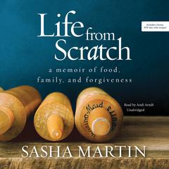 Life from Scratch by Sasha Martin audiobook