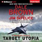 Target Utopia by Dale Brown, Jim DeFelice