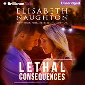 Lethal Consequences by  Elisabeth Naughton audiobook