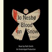 Blood on Snow by  Jo Nesbø audiobook