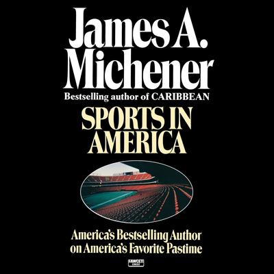 Sports in America by James A. Michener audiobook