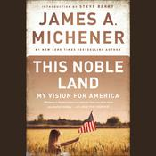 This Noble Land by  James A. Michener audiobook