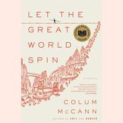 Let the Great World Spin by  Colum McCann audiobook
