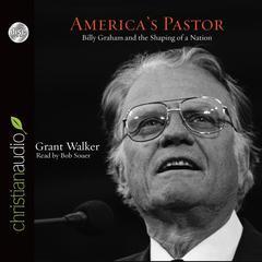America's Pastor by Grant Wacker