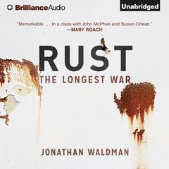 Rust by Jonathan Waldman audiobook