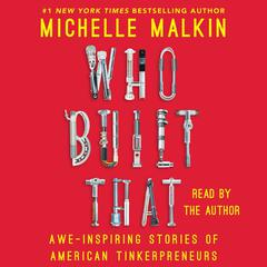 Who Built That by Michelle Malkin audiobook