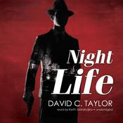 Night Life by  David C. Taylor audiobook