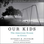 Our Kids by  Robert D. Putnam audiobook
