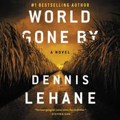 World Gone By by  Dennis Lehane audiobook