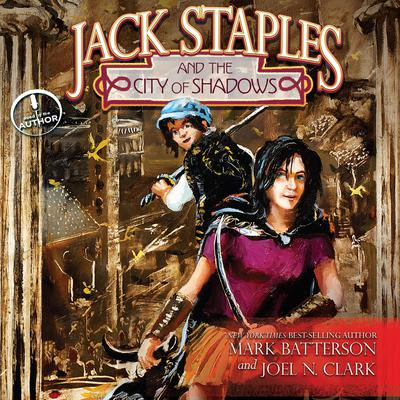 Jack Staples and the City of Shadows by Mark Batterson audiobook