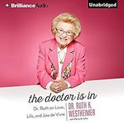The Doctor Is In by  Dr. Ruth K. Westheimer audiobook