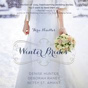 Winter Brides by  Betsy St. Amant audiobook