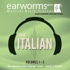 Rapid Italian, Vols. 1–3 by Earworms Learning audiobook