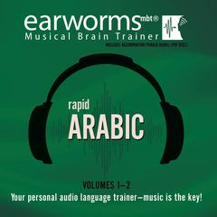 Rapid Arabic, Vols. 1 & 2 by Earworms Learning audiobook