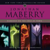 Darkness on the Edge of Town by  Jonathan Maberry audiobook