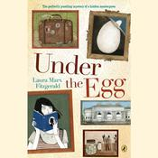 Under the Egg by  Laura Marx Fitzgerald audiobook