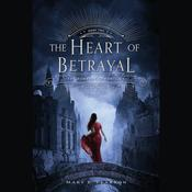 The Heart of Betrayal by  Mary E. Pearson audiobook