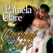 Carnal Gift by  Pamela Clare audiobook