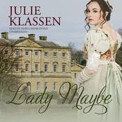 Lady Maybe by  Julie Klassen audiobook