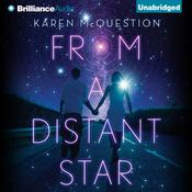 From a Distant Star by  Karen McQuestion audiobook