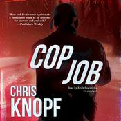 Cop Job by  Chris Knopf audiobook